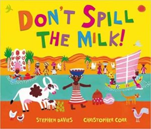 Don't Spill the Milk By Christopher Corr