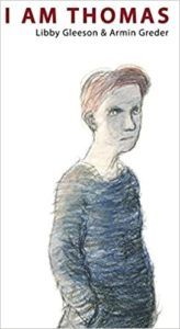 I am Thomas By Libby Gleeson