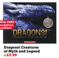 Dragons! Creatures of Myth & Legend